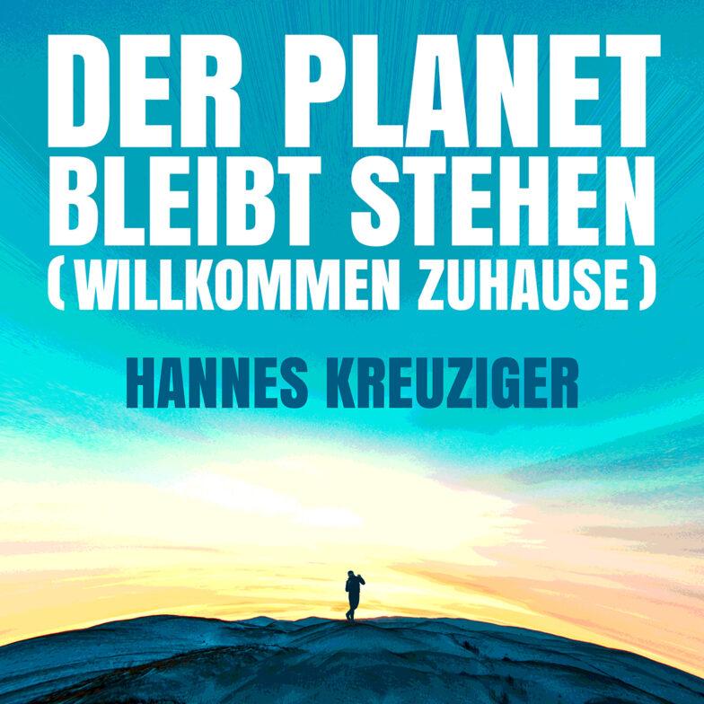Der Planet bleibt stehen (Willkommen Zuhause)